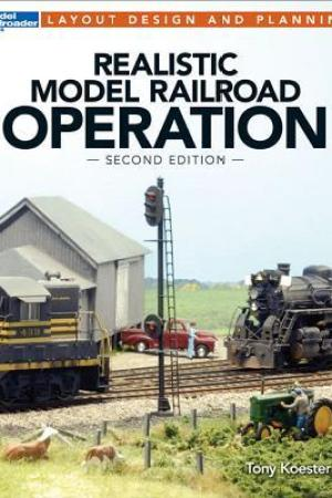 read online Realistic Model Railroad Operation, Second Edition