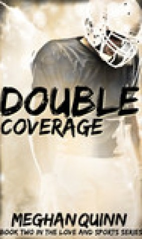 Double Coverage (Love and Sports, #2)