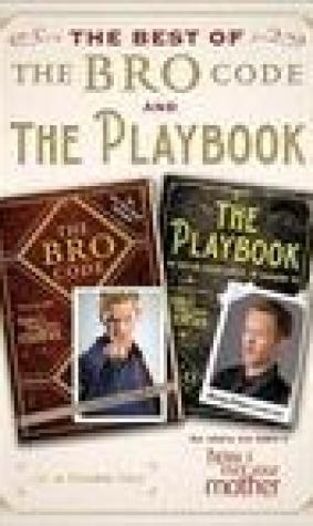 Best of The Bro Code and The Playbook