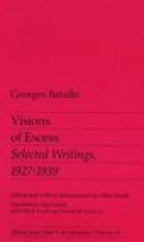 Visions of Excess: Selected Writings 1927-39