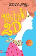 Download Mi tnh 2D (Flat-Out Love, #1) books