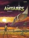 Antarès, Épisode 1