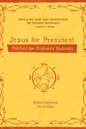Reading books Jesus for President: Politics for Ordinary Radicals