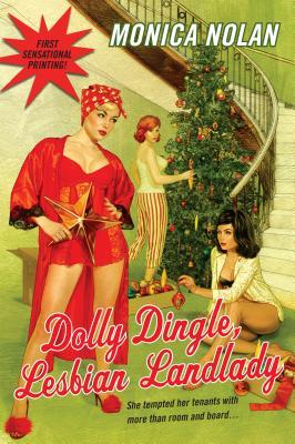 Dolly Dingle, Lesbian Landlady