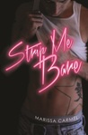 Strip Me Bare (Strip You, #2)