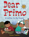 Download Dear Primo: A Letter to My Cousin