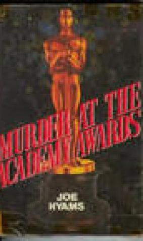 Murder At The Academy Awards: A Novel
