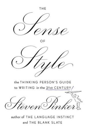 Reading books The Sense of Style: The Thinking Person's Guide to Writing in the 21st Century