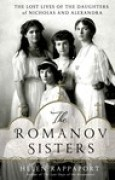 Download The Romanov Sisters: The Lost Lives of the Daughters of Nicholas and Alexandra books