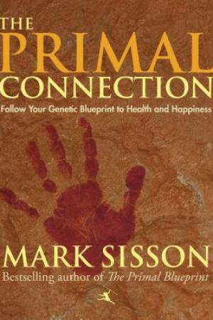 Reading books Primal Connection: Follow Your Genetic Blueprint to Health & Happiness (Sustainable Agriculture)