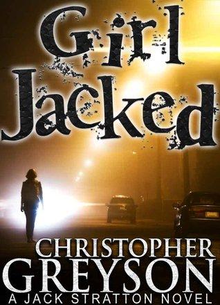 Girl Jacked (Jack Stratton, #1)