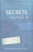 Download Secrets: Diary of a Gutsy Teen books