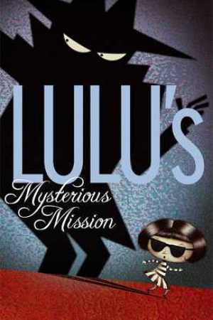 Reading books Lulu's Mysterious Mission