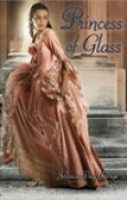 Download Princess of Glass (The Princesses of Westfalin Trilogy, #2) books