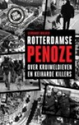 Download Rotterdamse Penoze: over Kruimeldieven en Keiharde Killers books