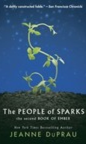 The People of Sparks (Book of Ember, #2)