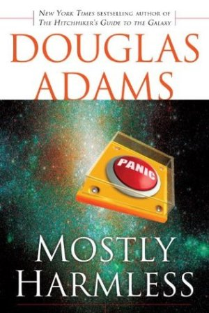 read online Mostly Harmless (Hitchhiker's Guide to the Galaxy, #5)
