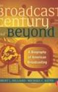 Download The Broadcast Century and Beyond: A Biography of American Broadcasting pdf / epub books