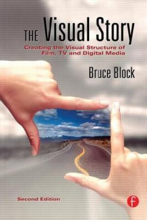 Reading books The Visual Story: Creating the Visual Structure of Film, TV and Digital Media