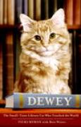 Download Dewey: The Small-Town Library Cat Who Touched the World books