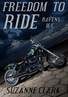 Freedom to Ride (Ravens MC #1)