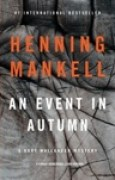 Download An Event in Autumn (Kurt Wallander, #9.5) pdf / epub books