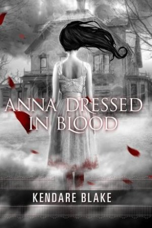 read online Anna Dressed in Blood (Anna, #1)