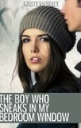 Download The Boy Who Sneaks in My Bedroom Window books