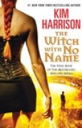 Download The Witch With No Name (The Hollows, #13) books