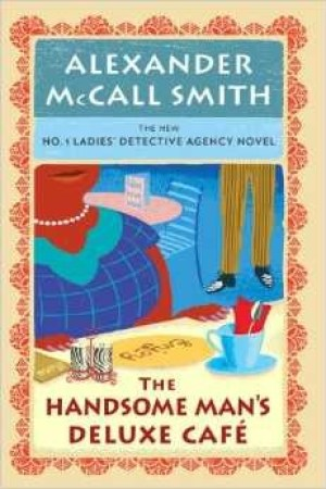Reading books The Handsome Man's Deluxe Caf (No. 1 Ladies' Detective Agency, #15)