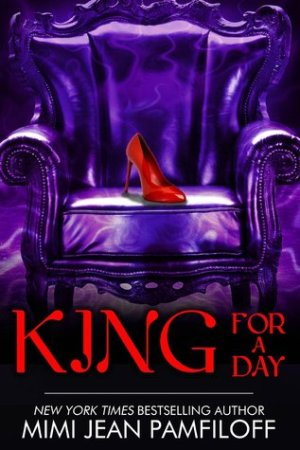 Reading books King for a Day (The King Trilogy, #2)