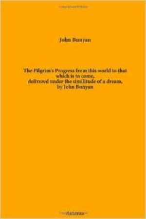 Reading books The Pilgrim's Progress from This World to That Which is to Come Delivered Under the Similitude of a Dream