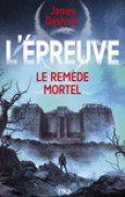 Download Le Remde Mortel (L'preuve, #3) books