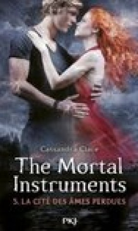 La Cit des mes Perdues (The Mortal Instruments, #5)