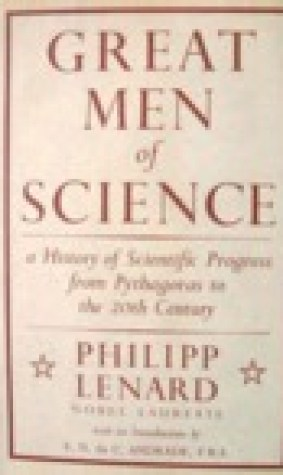 Great Men Of Science: A History Of Scientific Progress