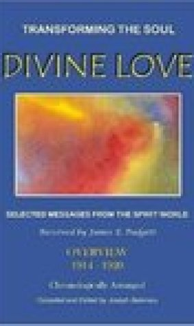 Divine Love - Transforming the Soul