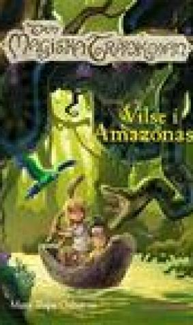 Vilse i Amazonas (Den magiska trdkojan, #6) (The Magic Tree House, #6)