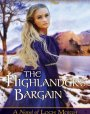 The Highlander's Bargain (Loch Moigh, #2)