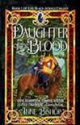 Download Daughter of the Blood (The Black Jewels #1) books