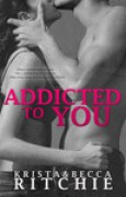 Download Addicted to You (Addicted, #1) books