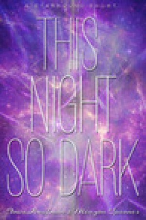 read online This Night So Dark (Starbound, #1.5)