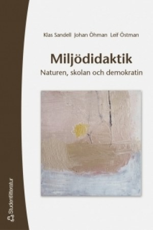 Reading books Miljdidaktik: naturen, skolan och demokratin