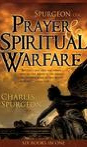 Spurgeon on Prayer and Spiritual Warfare