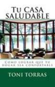 Download Tu Casa Saludable: Como Lograr Que Tu Hogar Sea Confortable books