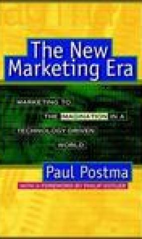 The New Marketing Era: Marketing to the Imagination in a Technology Driven World