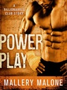 Power Play (Billionaire's Club: New Orleans #2)