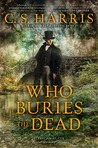 Who Buries the Dead (Sebastian St. Cyr, #10)