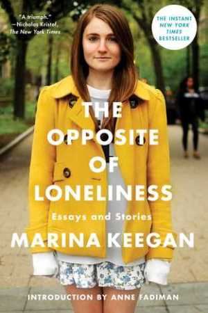 Reading books The Opposite of Loneliness: Essays and Stories