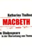 Download Macbeth (Katharina Thalbach liest William Shakespeare in der bersetzung von Thomas Brasch, #1) books