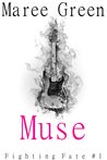 Muse (Fighting Fate, #1)